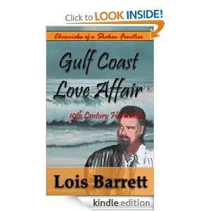 Gulf Coast Love Affair / 19th Century Hurricanes: Lois Fowler Barrett