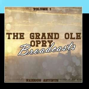 Grand Ole Opry Broadcasts Vol 1 Music