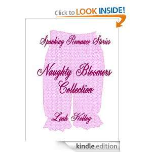 Spanking Romance Stories   Naughty Bloomers Collection: Leah Kelley