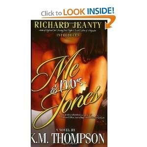 Me and Mrs. Jones [Paperback] K. M. Thompson Books