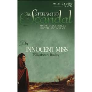 An Innocent Miss (The Steepwood Scandal, Book 2) (Mills
