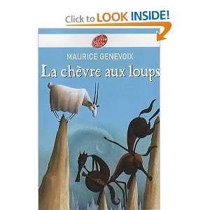 La chèvre aux loups (French Edition) (9782013228640