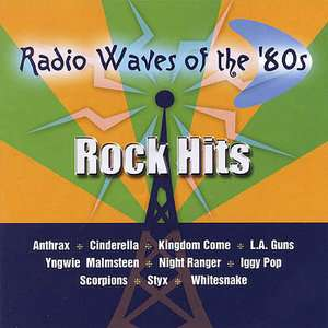 Radio Waves Of The 80s Rock Hits, Various Artists   Hard Rock Rock