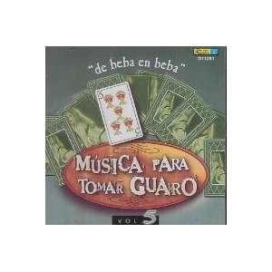 Musica Para Tomar Guaro Vol.5 Varios Artistas Music