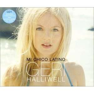 Mi Chico Latino [UK CD1] [ENHANCED] Geri Halliwell Music