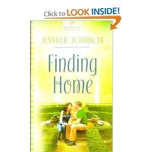 Finding Home (Heartsong Presents): Jennifer Johnson: Books