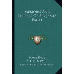 Of Sir James Paget (9781163118412): James Paget, Stephen Paget: Books