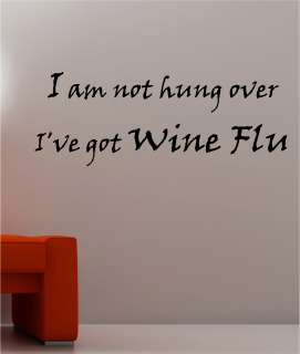 WINE FLU quote wall art sticker vinyl KITCHEN BEDROOM