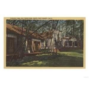 CA   Pioneer Town, Big Trees Park Premium Poster Print